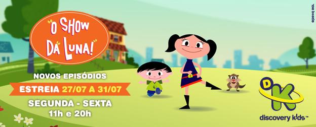 Discovery Kids - O Show Da Luna - 624x252