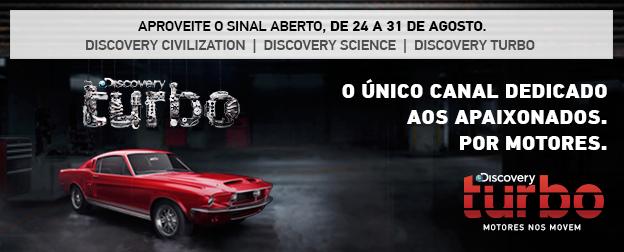 Discovery Turbo - Sinal Aberto AGO2015 - 624x252