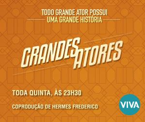 VIVA - Grandes Atores - 299x252
